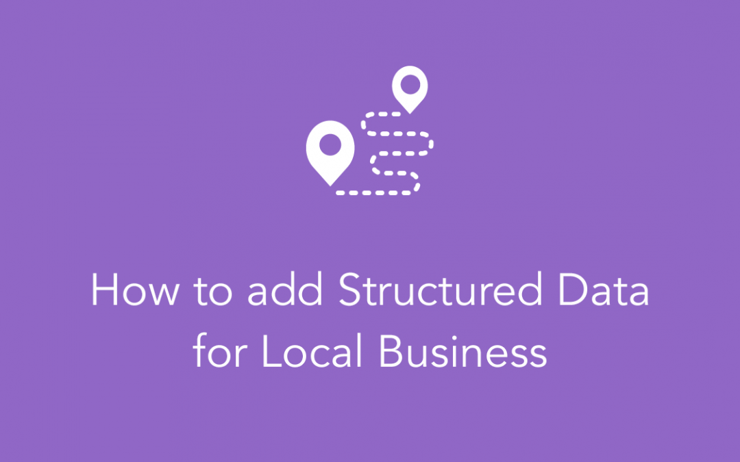 How to add Structured Data for Local Business