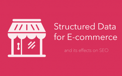 Structured Data for E-commerce and its effects on SEO